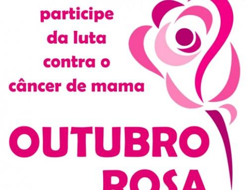 Outubro Rosa – Todos contra o câncer de Mama